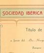 Gründungsmitglied der »Sociedad Ibérica de Ciencias Naturales«, Zaragoza, Spanien. (38,2 cm x 27,3 cm)